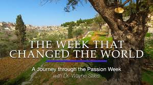 Take a Virtual Video Tour of the Passion Week with Dr. Wayne Stiles